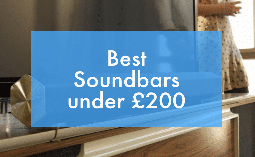 Best Soundbars Under £200 UK