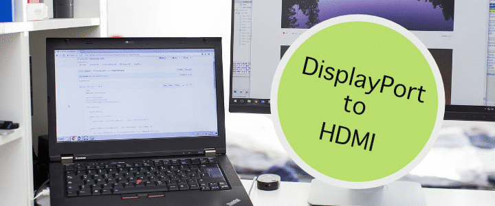 Best DisplayPort to HDMI adapter