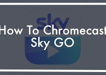 Sky Go to Chromecast: Is It Possible?