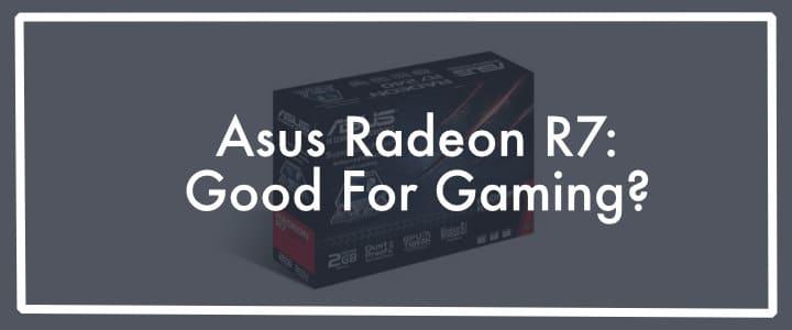 Asus Radeon R7