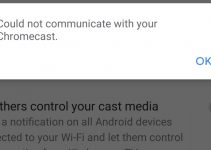 """Troubleshooting """"Could Not Communicate With Your Chromecast"""""""